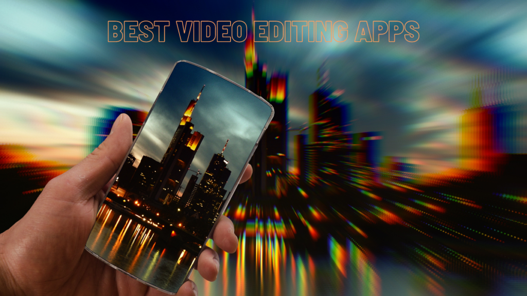 Best video editing apps for free without watermark